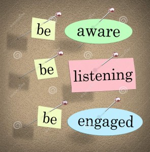 be aware and engage