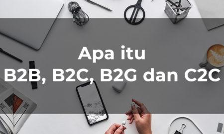 apa itu b2b b2c b2g c2c